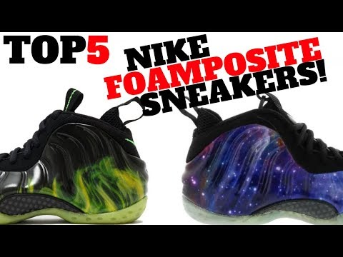 Top 5 NIKE FOAMPOSITE SNEAKERS OF ALL TIME!!