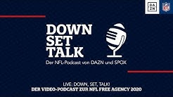 LIVE: Down, Set, Talk! Der Video-Podcast zur NFL Free Agency 2020 | DAZN