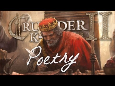 Crusader Kings II Poetry -- by Arumba