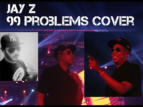 JAY Z 99 Problems - Cover - YOHAN