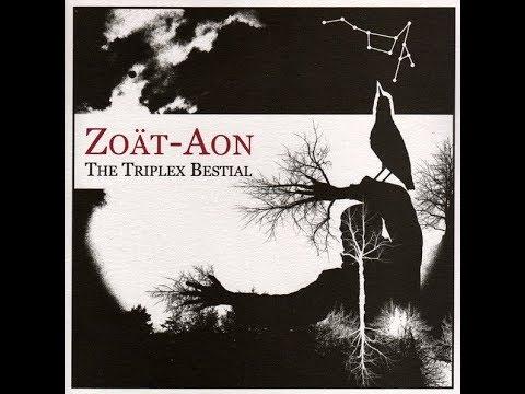 Zoät-Aon - The Triplex Bestial (2006)
