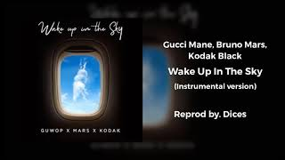Gucci Mane, Bruno Mars, Kodak Black - Wake Up In The Sky (Instrumental Version)