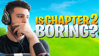 Is Fortnite Chapter 2.. BORING? (Hear Me Out) - Fortnite Battle Royale