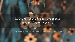Hans-Joachim Eckstein Moege Gottes Segen mit dir sein