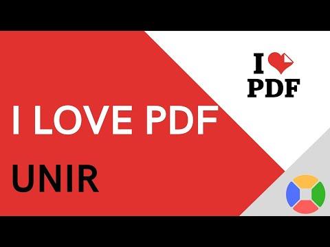 ♥️ Tutorial I LOVE PDF 2020 | Español | JUNTAR PDFs FÁCILMENTE