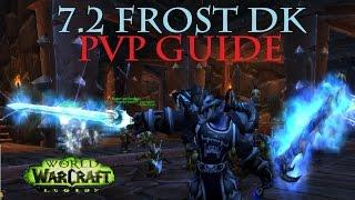 7.2 Frost DK PvP Guide - Update - Strength Buff