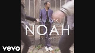 Yannick Noah - On court (Audio)