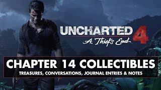 uncharted 4 chapter 14 collectibles treasures conversations journal entries notes