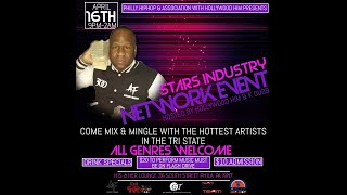 PHILLY.HIPHOP AND HOLLYWOOD HIM presents STARS INDUSTRY NETWORK EVENT