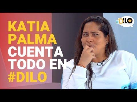 Katia Palma Llega A #Dilo Y Revela Detalles De Su Vida íntima - Programa Completo