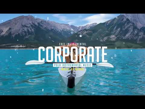 No Copyright Music Corporate Background Music   Free Instrumentals Royalty Free Music
