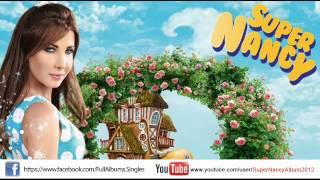 جديد   اغنيه نانسي عجرم - سنة حلوة 2012   النسخه الاصلية