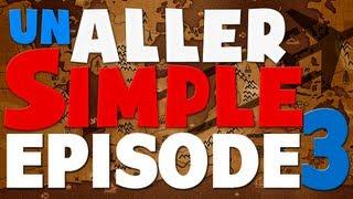 Un Aller Simple - Episode 3 - Les chinois ne savent pas danser