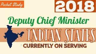 Deputy Chief minister of Indian states 2018 II उप-मुख्यमंत्री List I भारतीय राज्यों के उपमुख्यमंत्री