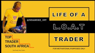 """Life of a Trader: Ndamoes """"The Boy is Focused"""" 