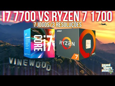 I7 7700 VS RYZEN 7 1700 - TESTE EM 7 JOGOS