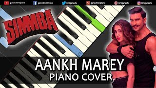 Aankh Marey Song Simmba | Piano Cover Chords Instrumental By Ganesh Kini