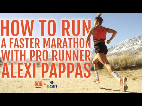 How To Run A Faster Marathon with Pro Runner Alexi Pappas
