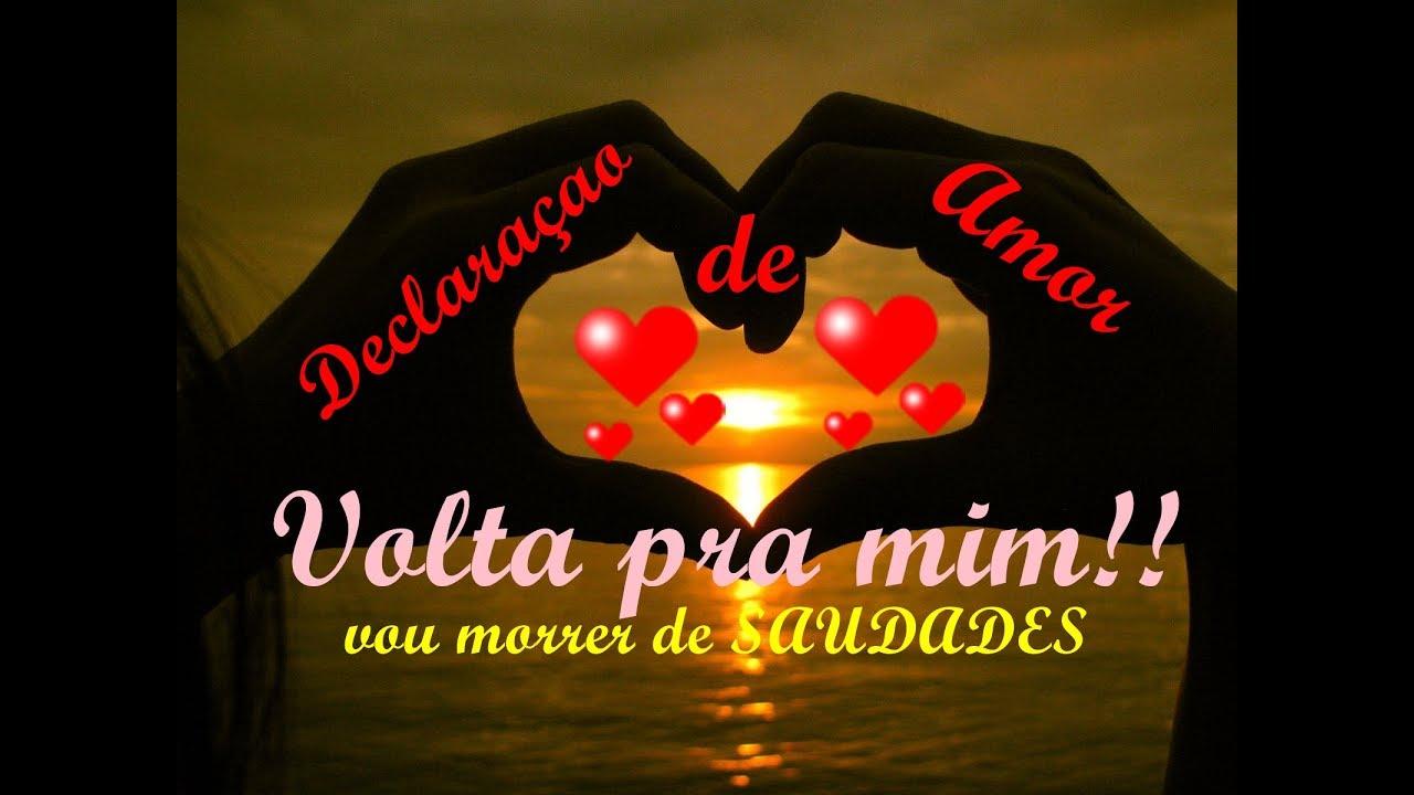 Declaração De Amor: DECLARAçAO DE AMOR PERDIDO- VOLTA PRA MIM