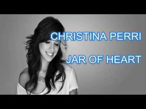 CHISTINA PERRI JAR OF HEART LIRIK DAN ARTINYA