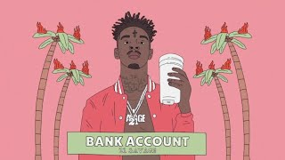 21 Savage - Bank Account (Lyrics)