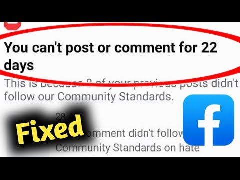 Fix Facebook You Can't Post & Comments For 22 Days Problem Solved