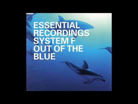 🎧 System F - Out of the Blue 1999 [Full/HQ]