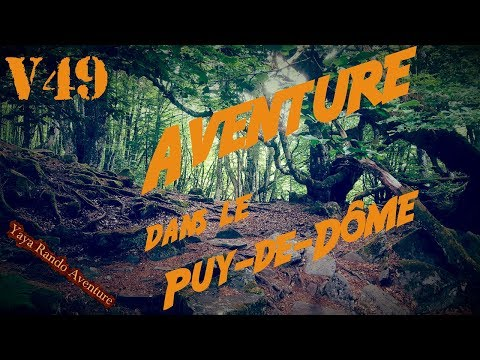 V49 Aventure dans le Puy de Dôme (1er partie)