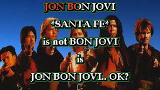 Santa Fe Jon Bon Jovi Karaoke