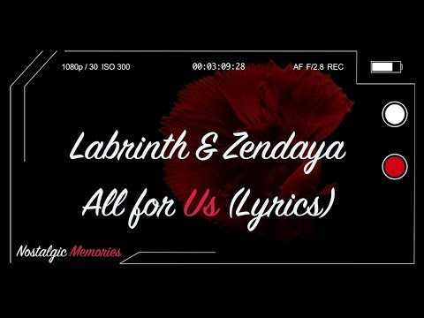 labrinth-&-zendaya---all-for-us-(lyrics)-(from-the-hbo-original-series-euphoria)