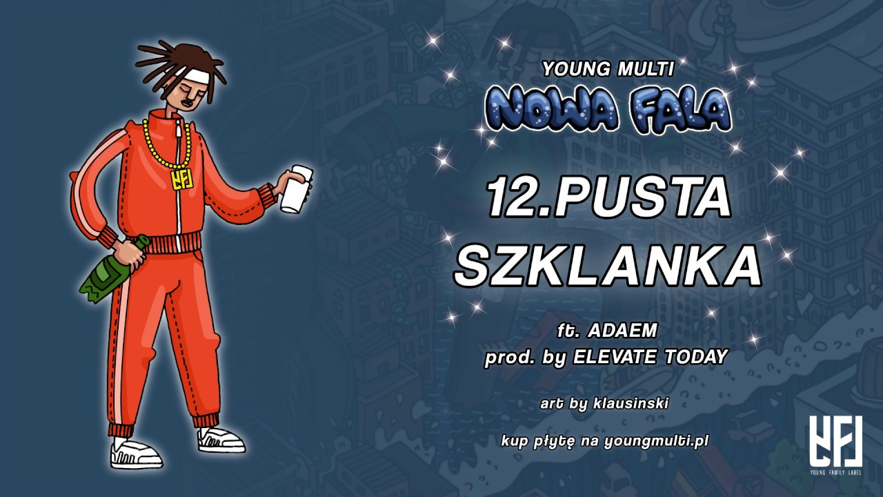 YOUNG MULTI ft. Adaem – Pusta szklanka (prod. elevate today)