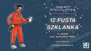 YOUNG MULTI ft. Adaem - Pusta szklanka (prod. elevatetoday)