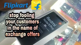 Flipkart exchange offers | Redmi note 5 pro | Don't buy from flipkart