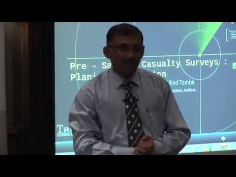 Milind Tambe: Pre salvage casualty surveys and their execution