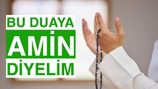 DUA ZAMANI - GELİN BU DUAYA AMİN DİYELİM - Allah'a Halimizi Arz Edelim - Ağlatan Dua