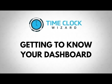 Getting to know your Dashboard with Time Clock Wizard