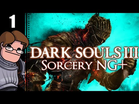 Let's Play Dark Souls 3: Sorcery NG+ Part 1 - New Game Plus Checklist, Iudex Gundyr