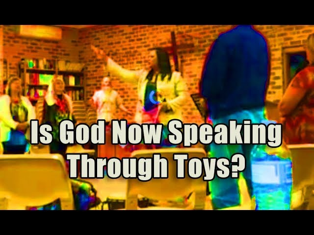 F4F | Is God Now Speaking Through Toys?