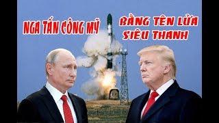 Tin nóng nhất    NGA dùng tên lửa siêu thanh TẤ.N C.ÔNG - MỸ vô phương chống đỡ