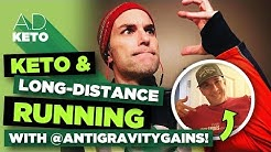 Keto Nutrition and Long-distance running, featuring @antigravitygains!