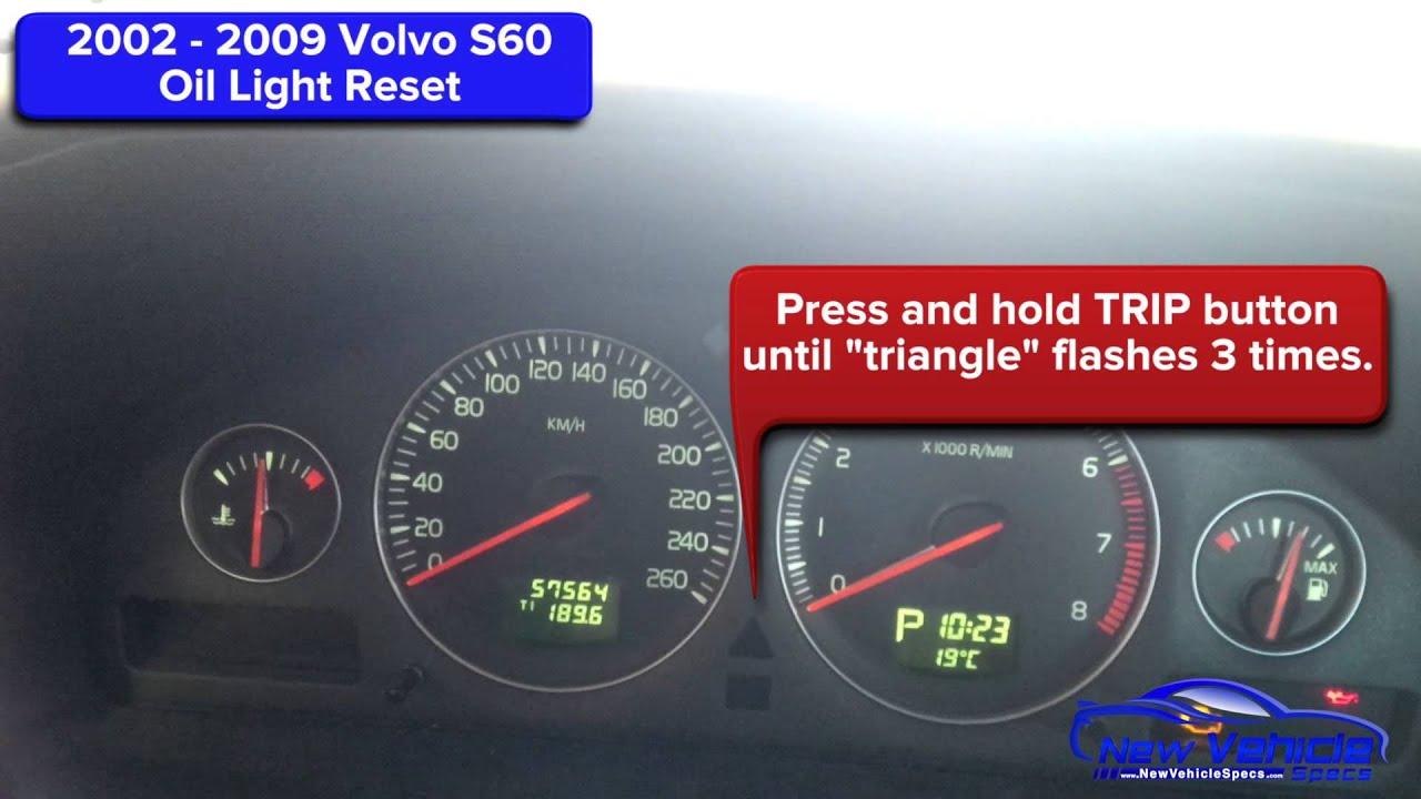 2002 - 2009 Volvo S60 Oil Light Reset / Service Light Reset - YouTube