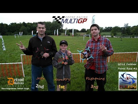Sharing The Podium With NeonFPV! - FLX FPV 2018 Outdoor Points Race #2 - MultiGP