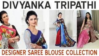 Divyanka Tripathi aka Ishita Designer Saree Blouse Collection