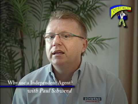 Why Use a Independent Insurance Agent featuring Paul Schwend