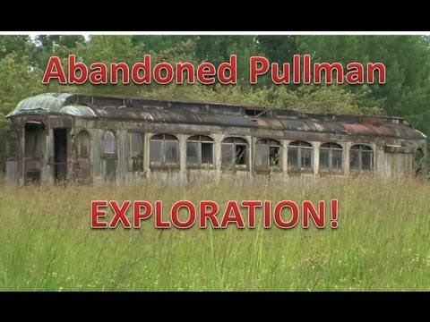 Exploring Abandoned Pullman Car