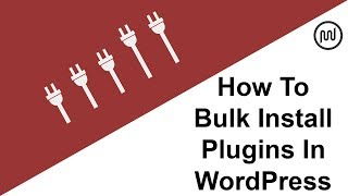 Learn how to bulk install your go-to wordpress plugins