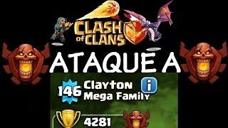ATAQUE A CLAYTON - TOP MUNDIAL - Anikilo - A por todas con Clash of Clans - Español