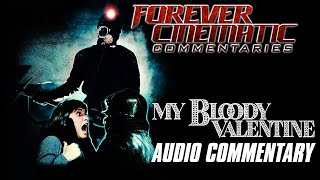 My Bloody Valentine (1981) - Forever Cinematic Commentary