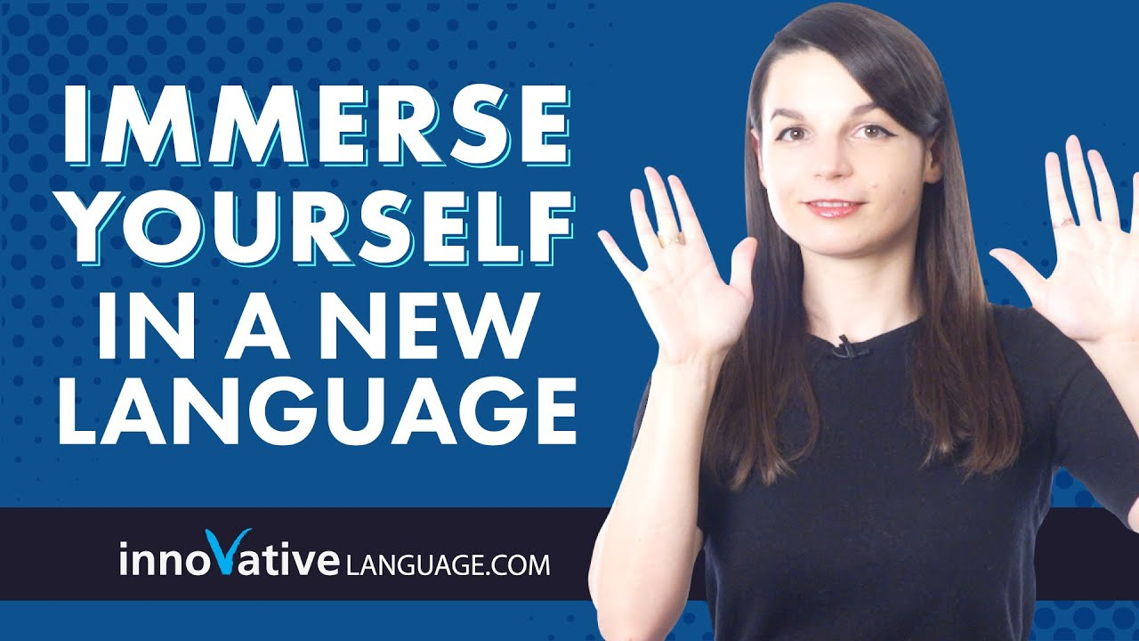 5 Ways to Immerse Yourself in a New Language Without Leaving the Country