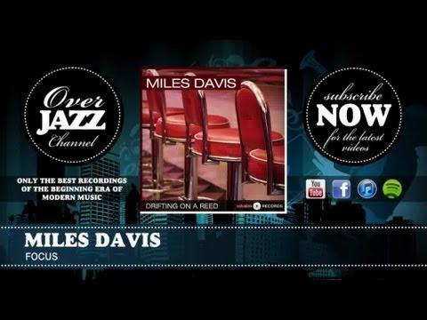 Miles Davis - Focus (1949)